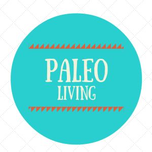 Tips for Paleo Living
